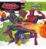img - for By Steve Behling The Amazing Spider-Man vs. Green Goblin (A Marvel Super Hero vs. Book) book / textbook / text book