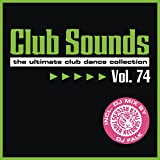 Club Sounds, Vol. 74 [Explicit]