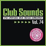 Club Sounds, Vol. 74 [Explicit]