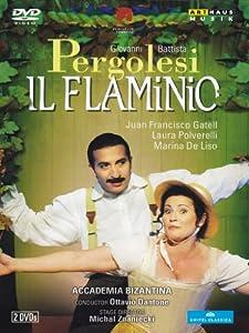 Pergolesi: Il Flaminio  (Juan Francisco Gatell/ Laura Polverelli/ Ottavio Dantone/ Michal Znaniecki) (Arthaus: 101653) (2010) [DVD] [2012] [NTSC]