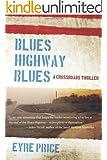 Blues Highway Blues (A Crossroads Thriller Book 1)