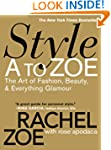 Style A to Zoe: The Art of Fashion, B...
