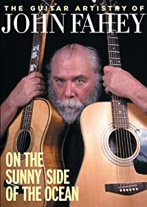 Guitar Artistry Of John Fahey