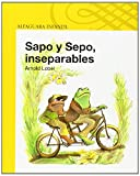 Sapo y Sepo, Inseparables = Frog and Toad Together (I Can Read! - Level 2) (Spanish Edition)