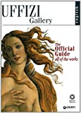 img - for The Uffizi: The Official Guide All of the Works book / textbook / text book