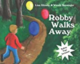img - for Robby Walks Away book / textbook / text book