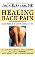 Healing Back Pain: The Mind-Body Connection (English Edition)