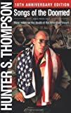 Songs of the Doomed: More Notes on the Death of the American Dream (0743240995) by Thompson, Hunter S.