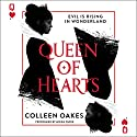 Queen of Hearts Audiobook by Colleen Oakes Narrated by Moira Quirk