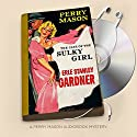 The Case of the Sulky Girl: Perry Mason Series, Book 2 Audiobook by Erle Stanley Gardner Narrated by Alexander Cendese