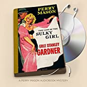 The Case of the Sulky Girl: Perry Mason Series, Book 2 | Erle Stanley Gardner