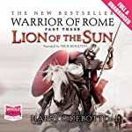 Lion of the Sun (       UNABRIDGED) by Harry Sidebottom Narrated by Nick Boulton
