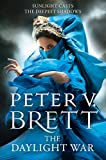 Peter V. Brett The Daylight War (The Demon Cycle, Book 3)