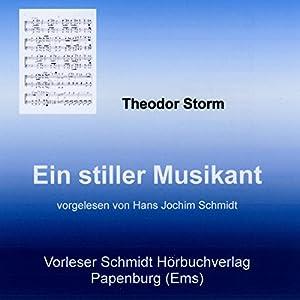 Ein stiller Musikant Hörbuch