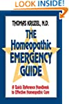 The Homeopathic Emergency Guide: A Qu...