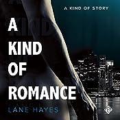 A Kind of Romance | [Lane Hayes]
