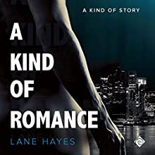 A Kind of Romance Audiobook by Lane Hayes Narrated by Seth Clayton
