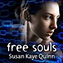 Free Souls: Mindjack Trilogy, Book 3 (       UNABRIDGED) by Susan Kaye Quinn Narrated by Kelli Shane