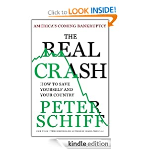 The Real Crash: America's Coming Bankruptcy Ebook for Kindle