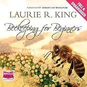 Beekeeping for Beginners | [Laurie R. King]