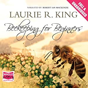 Beekeeping for Beginners | [Laurie R. King]