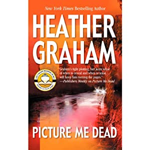 Picture Me Dead | [Heather Graham]