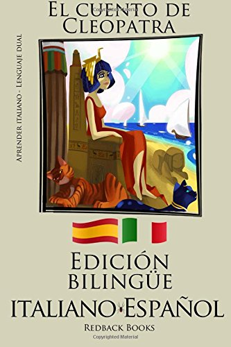 Aprender italiano - Edición bilingüe (Italiano - Español) El cuento de Cleopatra