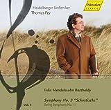 メンデルスゾーン:交響曲第3番イ短調Op.56「スコットランド」、弦楽のための交響曲第11番ヘ長調 (Mendelssohn : Symphony No.3 \'\'Schottische\'\', String Symphony No.11 / Fey)