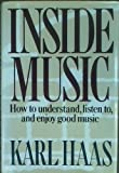 img - for Inside Music How to , Listento,and Enjoy Good Music book / textbook / text book