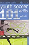 101 Youth Soccer Drills)Ages 7-11)