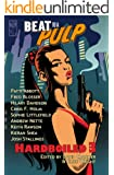 BEAT to a PULP: Hardboiled 3
