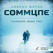 Commune: Book Two: Commune Series 2 | [Joshua Gayou]