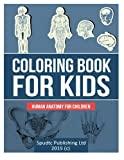 Coloring Book for Kids: Human Anatomy for Children