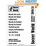 Soccer World - Appendice Statistica 2010/11 (Italian Edition)