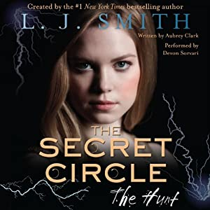 The Hunt: The Secret Circle, Book 5 | [L. J. Smith]