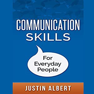 Communication Skills for Everyday People Audiobook