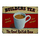 BUILDERS TEA Metal Advertising Sign (SMALL 200mm X 150mm)
