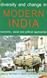 img - for Diversity and Change in Modern India: Economic, Social and Political Approaches (Proceedings of the British Academy) book / textbook / text book