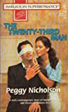 The Twenty-Third Man (Harlequin Superromance No. 740) (0373707401) by Peggy Nicholson