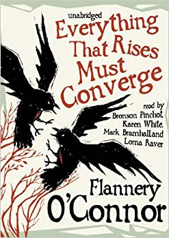 a review of the book everything that rises must converge by flannery oconnor Everything that rises must converge by flannery oconnor available in trade paperback on powellscom, also read synopsis and reviews everything that rises must.