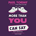 More Than You Can Say | Paul Torday