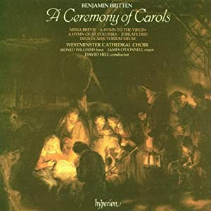 Britten: A Ceremony of Carols; Missa Brevis