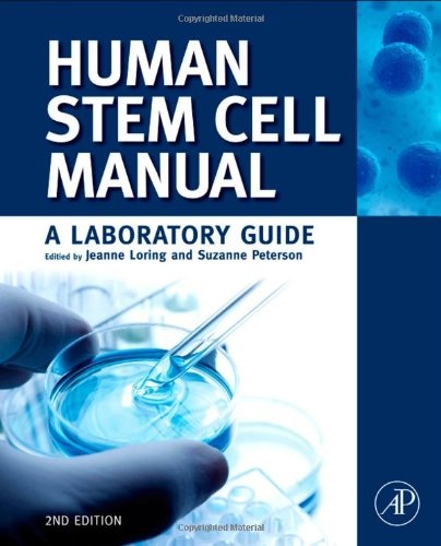 Human Stem Cell Manual, Second Edition: A Laboratory Guide