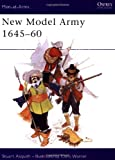 img - for New Model Army 1645-60 (Men at Arms Series, 110) book / textbook / text book