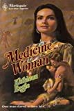 Medicine Woman (Harlequin Historical, No. 630) (0373286309) by Kathleen Eagle