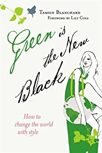 "Cover of ""Green is the New Black"""