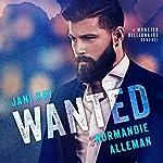 Wanted: A Monster Billionaire Romance | Jani Kay,Normandie Alleman
