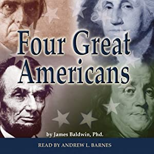 Four Great Americans Audiobook