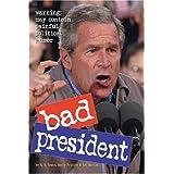 Bad President ~ Richard Dean Rosen