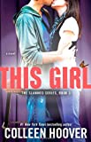 This Girl: A Novel (Slammed)